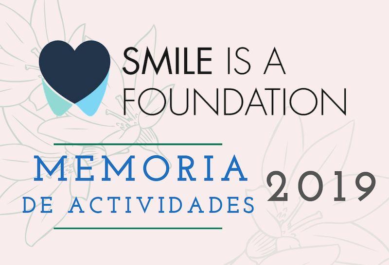 Memoria de Actividades Smile is a Foundation 2019