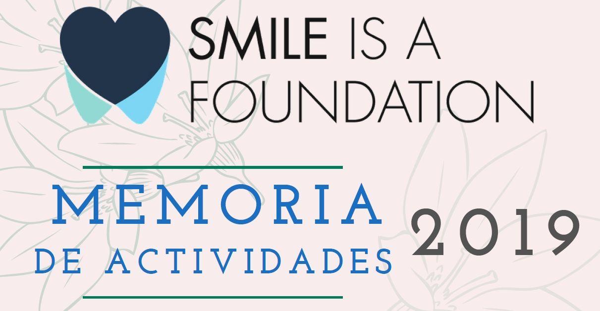 Memoria de actividades de Smile is a Foundation 2019