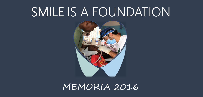 Memoria de Actividades Smile is a Foundation 2016